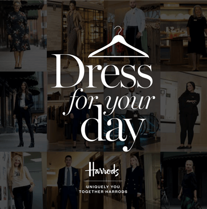 Harrods</br>Dress for your day